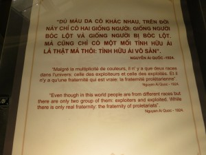 Quote from Ho Chi Minh. Note that Ho Chi Minh's original name was Nguyen Ai Quoc. He changed his name a number of times to cross borders.